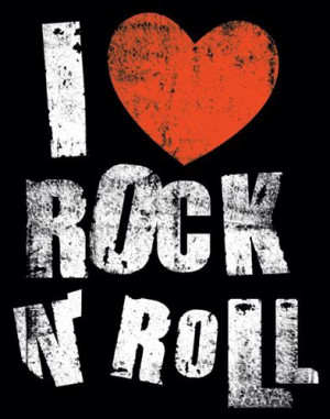 Love Quotes Rock And Roll