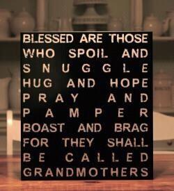 Grandma Quote. (Mother's Day for Grandma) cute