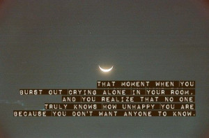 That Moment You Burst Out Crying Alone In Your Room ~ Break Up Quote