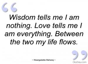 wisdom tells me i am nothing