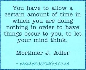 Quotable - Mortimer J. Adler - Writers Write Creative Blog: Writers ...