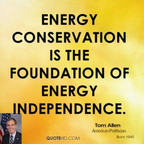 Tom Allen - Energy conservation is the foundation of energy ...
