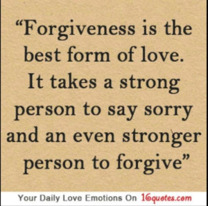 THE STRONG FORGIVE! It is hard to forgive when someone has wronged us ...