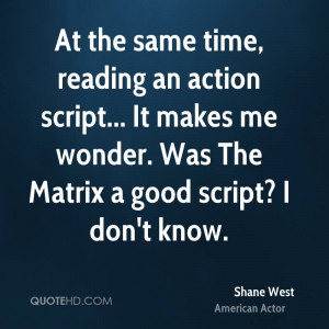 shane-west-shane-west-at-the-same-time-reading-an-action-script-it.jpg