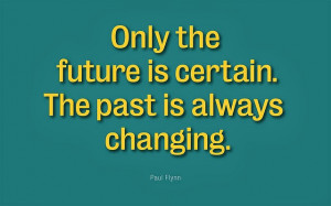 past quote 4 no matter how hard the past you can always begin again