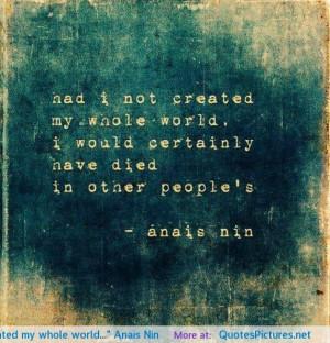 "…"" Anais Nin motivational inspirational love life quotes sayings ..."