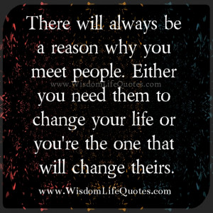 destined to meet all kinds of people in our life everyday who we meet ...