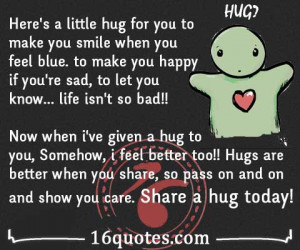 hug for you to make you smile when you feel blue quote