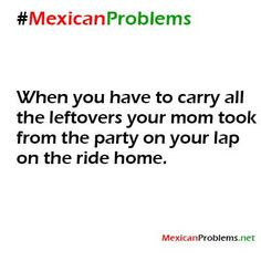 You know your Mexican quotes