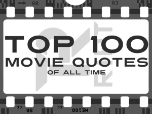 of famous movie quotes top 100 quotes of all time 101 napoleon hill ...