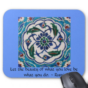 Rumi Quote - famous poet and sufi mystic Mouse Pad
