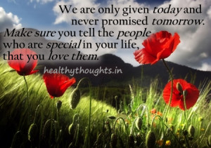 Is Not Promised Tomorrow Quotes