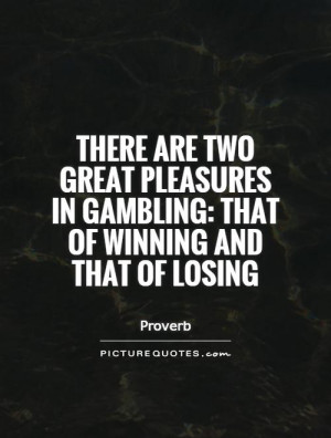 Famous quotes about gambling worlds greatest casino thief
