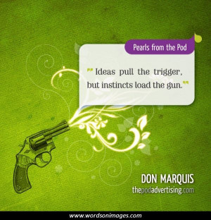 Don marquis quotes