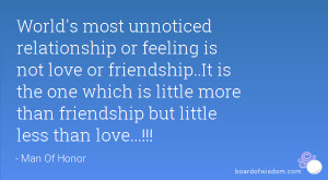 ... which is little more than friendship but little less than love