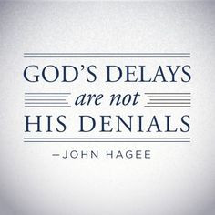 ... john hagee quotes, inspir quot, faith, truth, wisdom, quotes patience