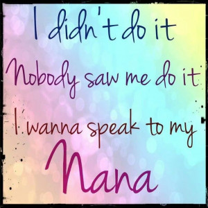 love my nana.