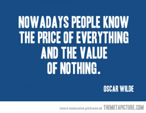 Funny photos Oscar Wilde quote price value