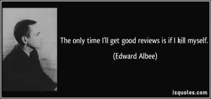 quote-the-only-time-i-ll-get-good-reviews-is-if-i-kill-myself-edward ...