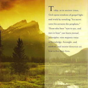 "unto his servants the prophets"" (Amos 3:7). God's living prophets ..."