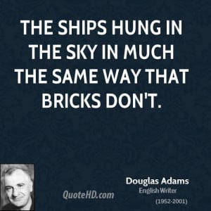 Douglas Adams Quotes