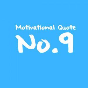 motivational quote no 9 jan 20 no comments