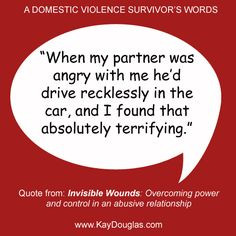 ... are part of a pattern of power and control in an abusive relationship