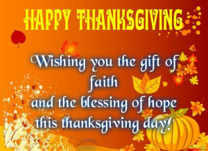 ... You The Gift Of Faith And The Blessing Of Hope This Thanksgiving Day