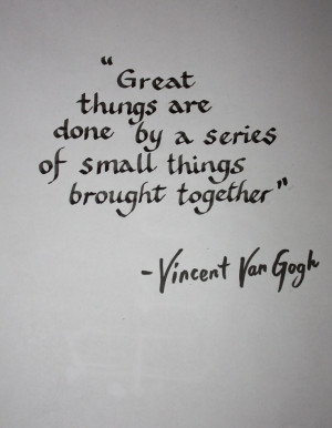 Vincent van Gogh Quote . A4 poster. Black ink on photocopy paper