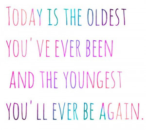 Inspirational Quotes today is the oldest