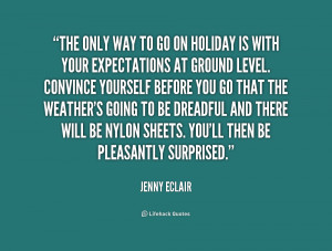 quote-Jenny-Eclair-the-only-way-to-go-on-holiday-177404.png