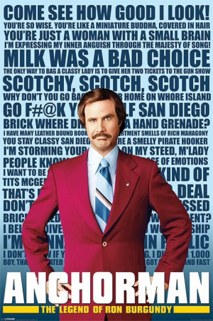 Anchorman - Ron Burgundy Quotes Poster