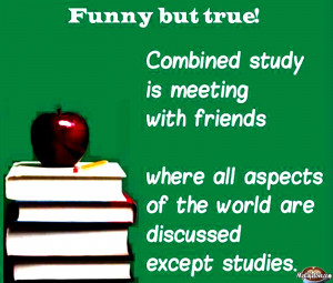 Funny Quote about Combined study ~ friendship image