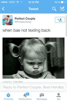 when bae not textin back my probs rn more bae meme