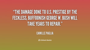 quote-Camille-Paglia-the-damage-done-to-us-prestige-by-136535_2.png