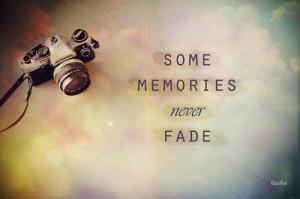 Some Memories Never Fade