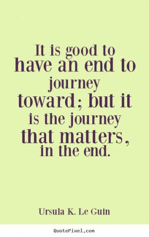 Ursula K. Le Guin Life Quote Posters