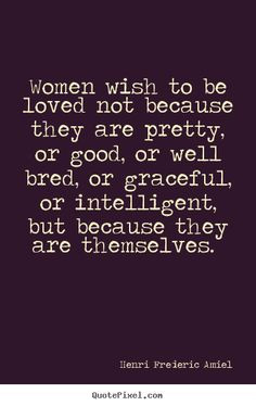 ... quotes good women quotes inspir quotes women women love quotes