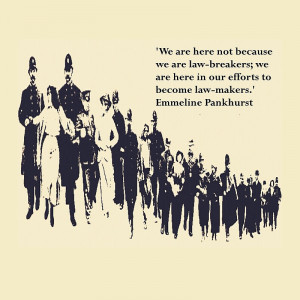 lisa briggs portfolio suffragettes emmeline pankhurst quote