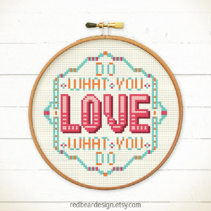 Funny Quote Cross stitch pattern PDF - Do What You Love What You Do ...