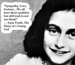 Anne Frank was a young girl when she perished in the Holacaust but her ...