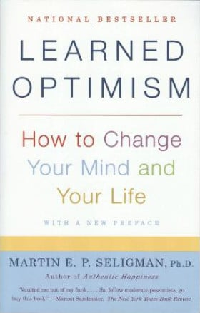 Learned Optimism: Martin Seligman on Happiness, Depression, and the ...