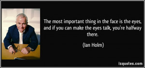 Ian Holm Quote