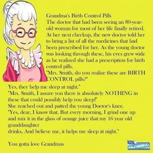 Grandmas Birth Control Pills ....O M G....L M A O