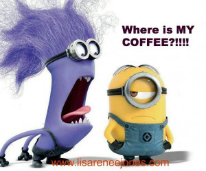 Slightly in need of coffee Minion