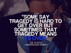jealousy quotes and sayings | Lil Wayne Quotes And Sayings Tumblr