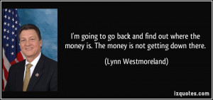 quote-i-m-going-to-go-back-and-find-out-where-the-money-is-the-money ...