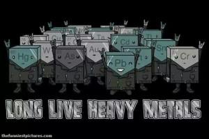 Heavy Metals rock's!
