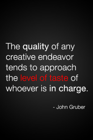 Gruber Taste Quote.png