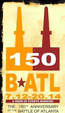 ... the 150th Anniversary of the historic Civil War Battle of Atlanta